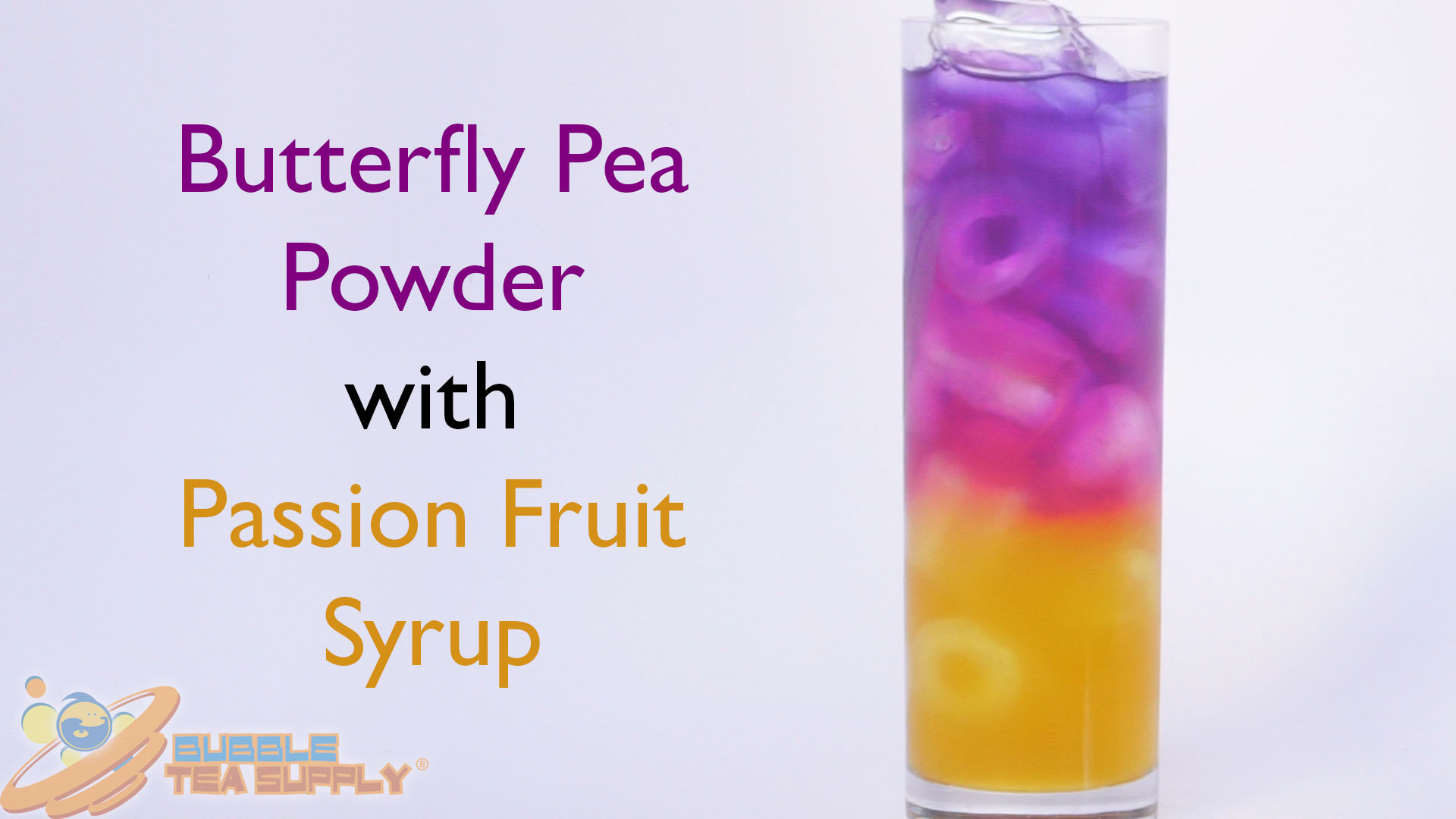 How to Make a Butterfly Pea with Passion Fruit Syrup Drink